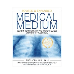 BOOK MEDICAL MEDIUM REVISED AND EXPANDED ANTHONY WILLIAM