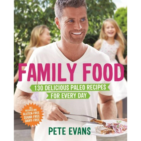 BOOK FAMILY FOOD PETE EVANS